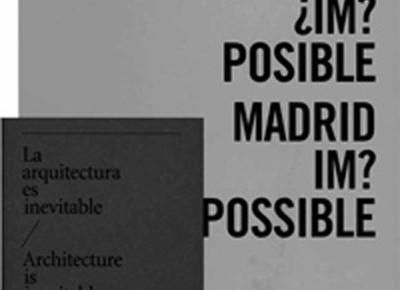 Publicación MADRID ¿IM? POSIBLE